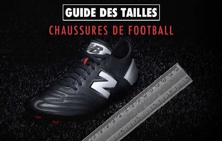 uk availability thoughts on great look Guide des Tailles Chaussures de Football (nike, adidas, puma ...