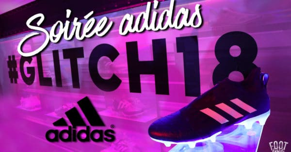 Soiree de Lancement adidas GLITCH à Paris