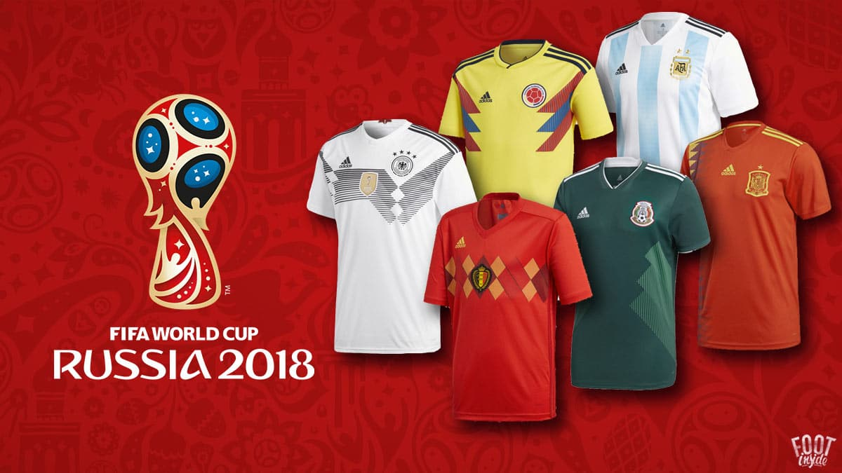 tous les Maillots de Foot de la Coupe du Monde 2018