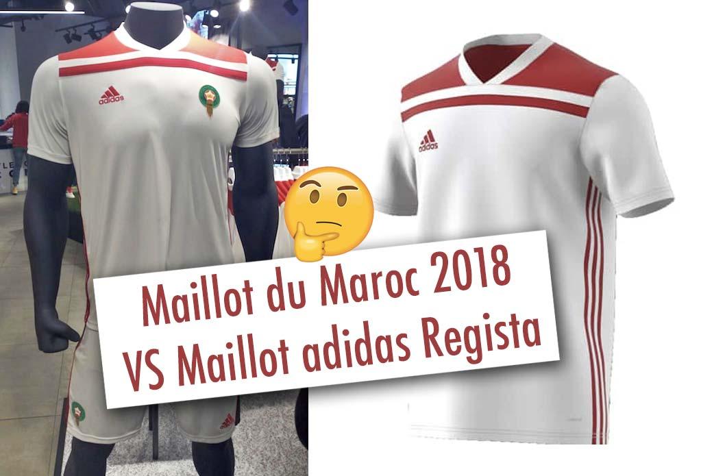 Le maillot du Maroc 2018 VS maillot adidas Regista