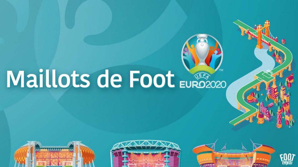 Euro 2020 Maillots de Foot