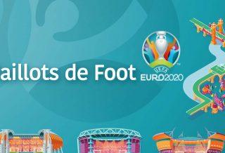 Maillots Euro 2020 - Tous les maillots de football de l'Euro